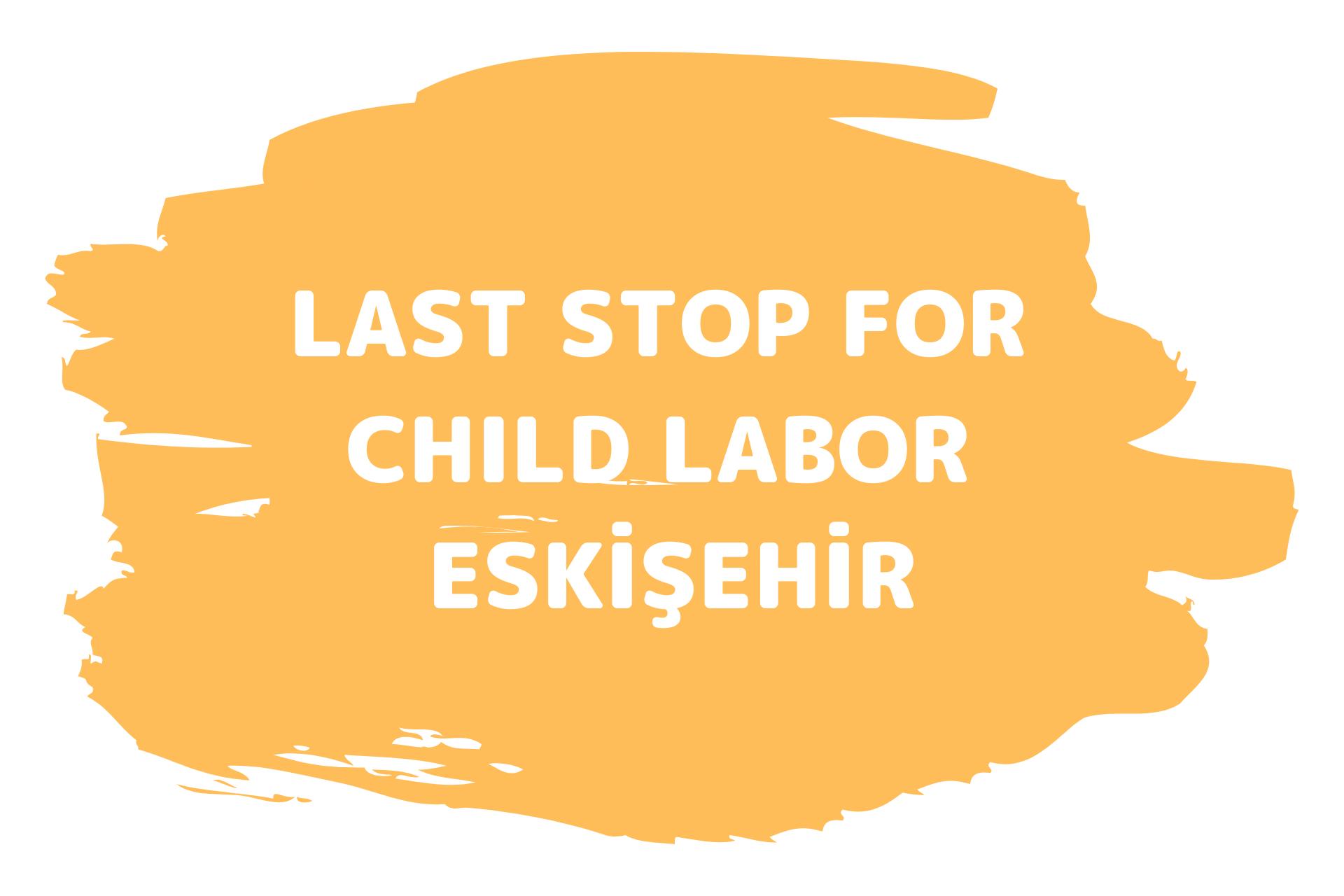 last-stop-for-child-labor-eskisehir